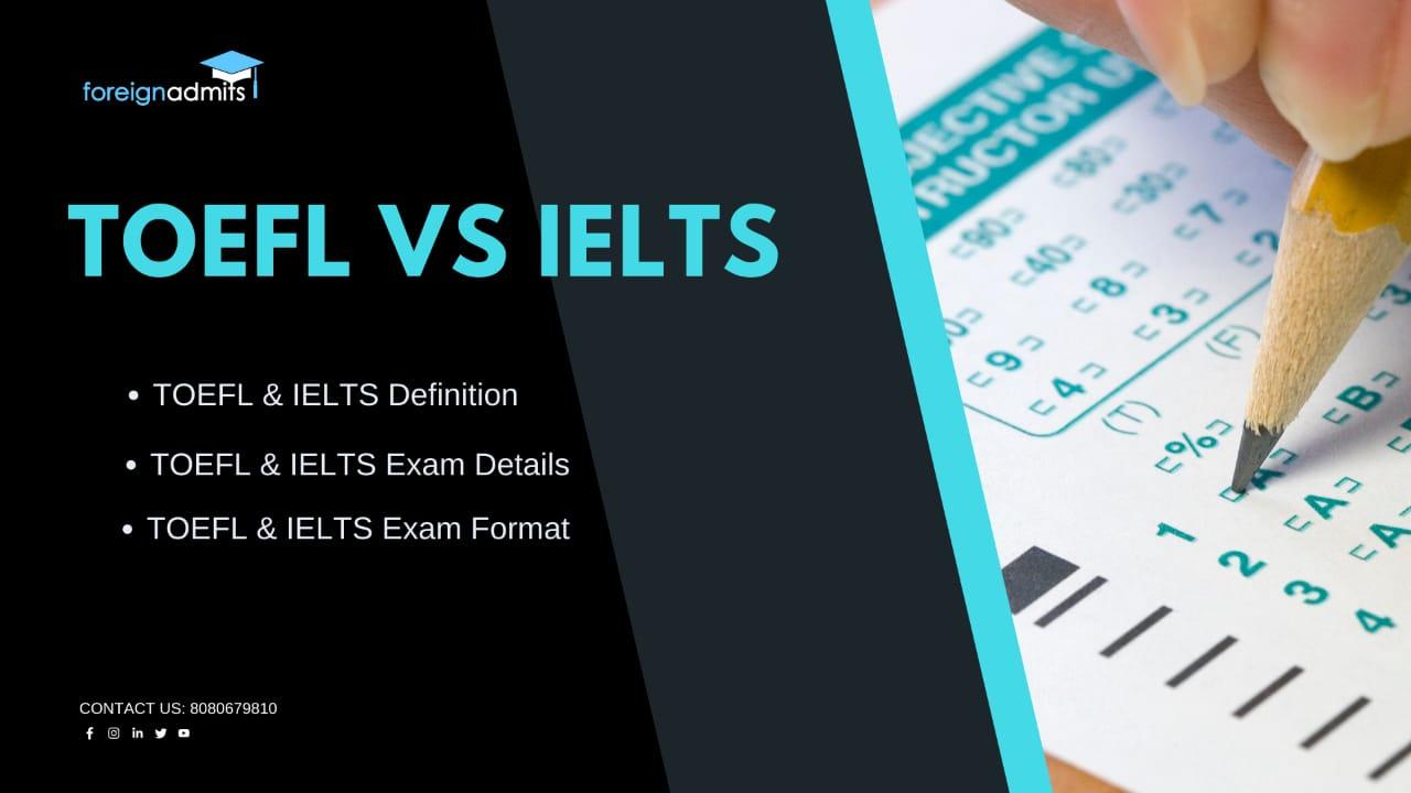 TOEFL vs IELTS