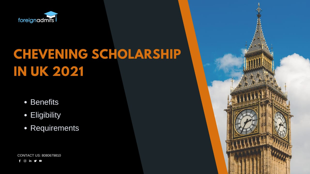 Chevening Scholarship in UK 2021 - ForeignAdmits