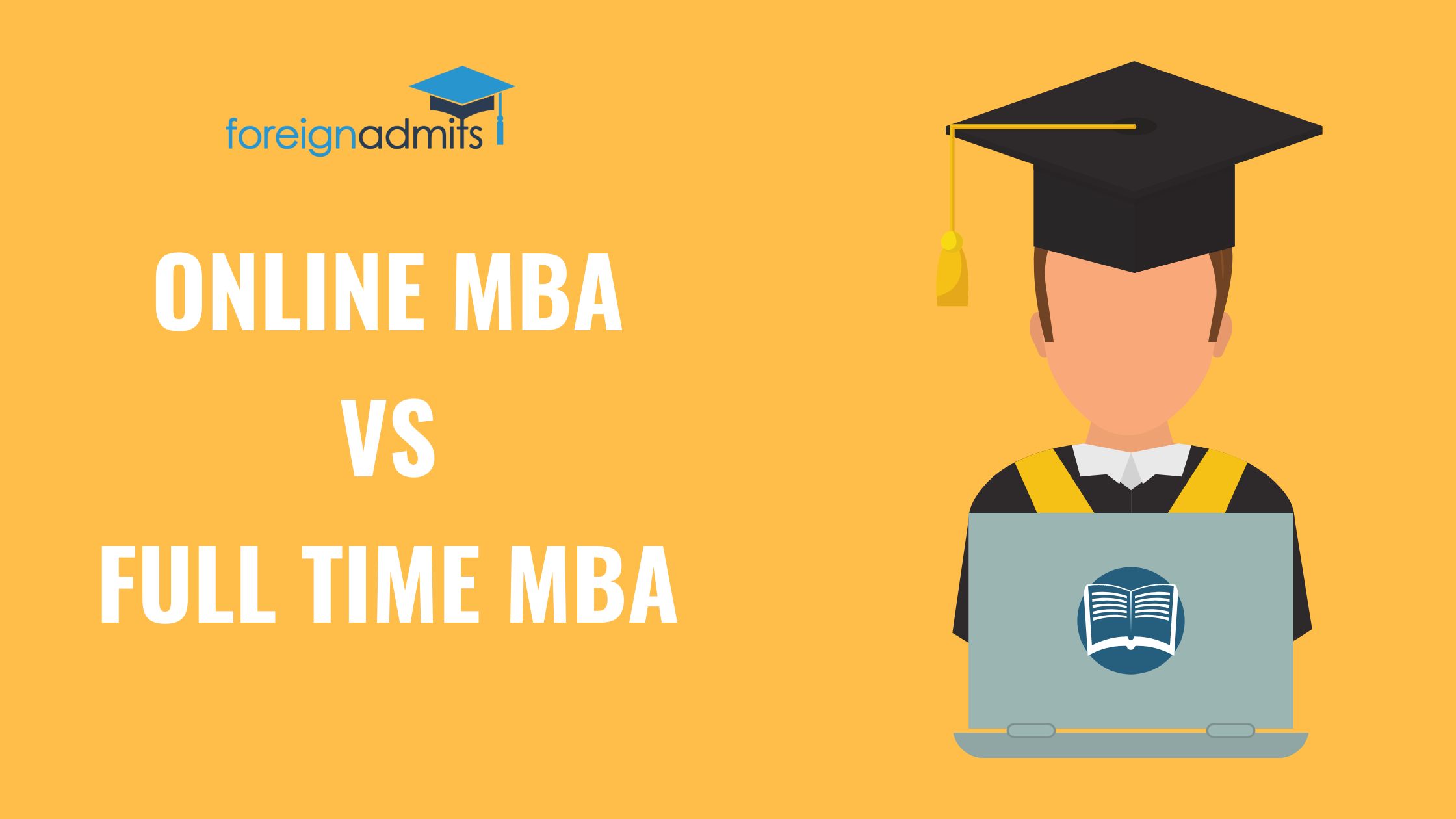 Online MBA vs Full Time MBA