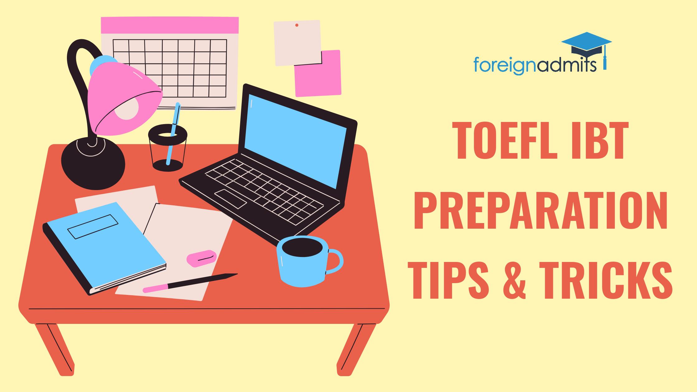 TOEFL iBT preparation tips and tricks