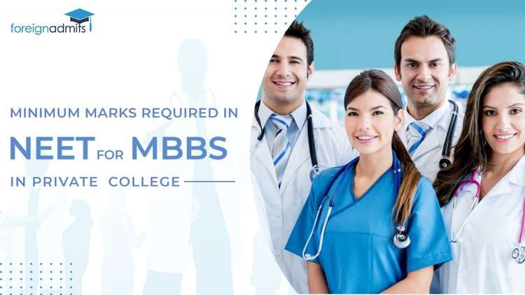 Minimum Marks Required in NEET for MBBS in Private College