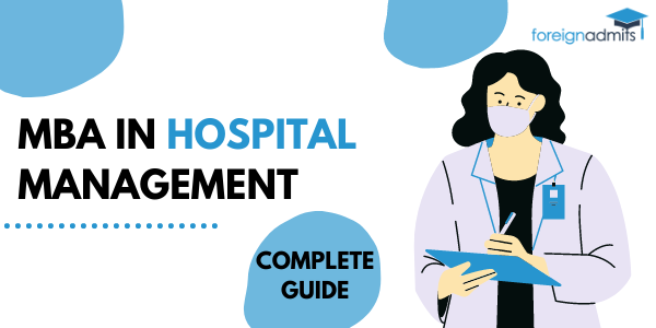MBA IN HOSPITAL MANAGEMENT COMPLETE GUIDE