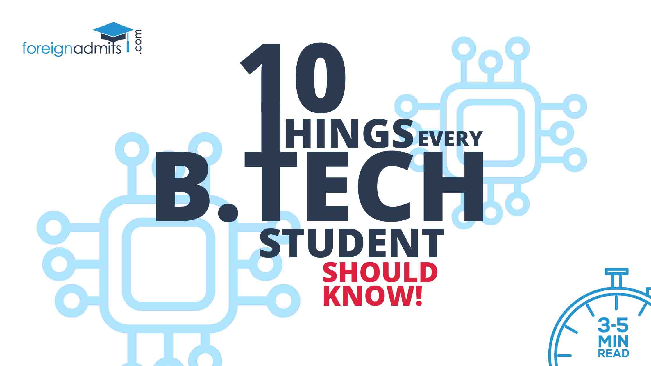 10 Things every pursuing BTech student should know
