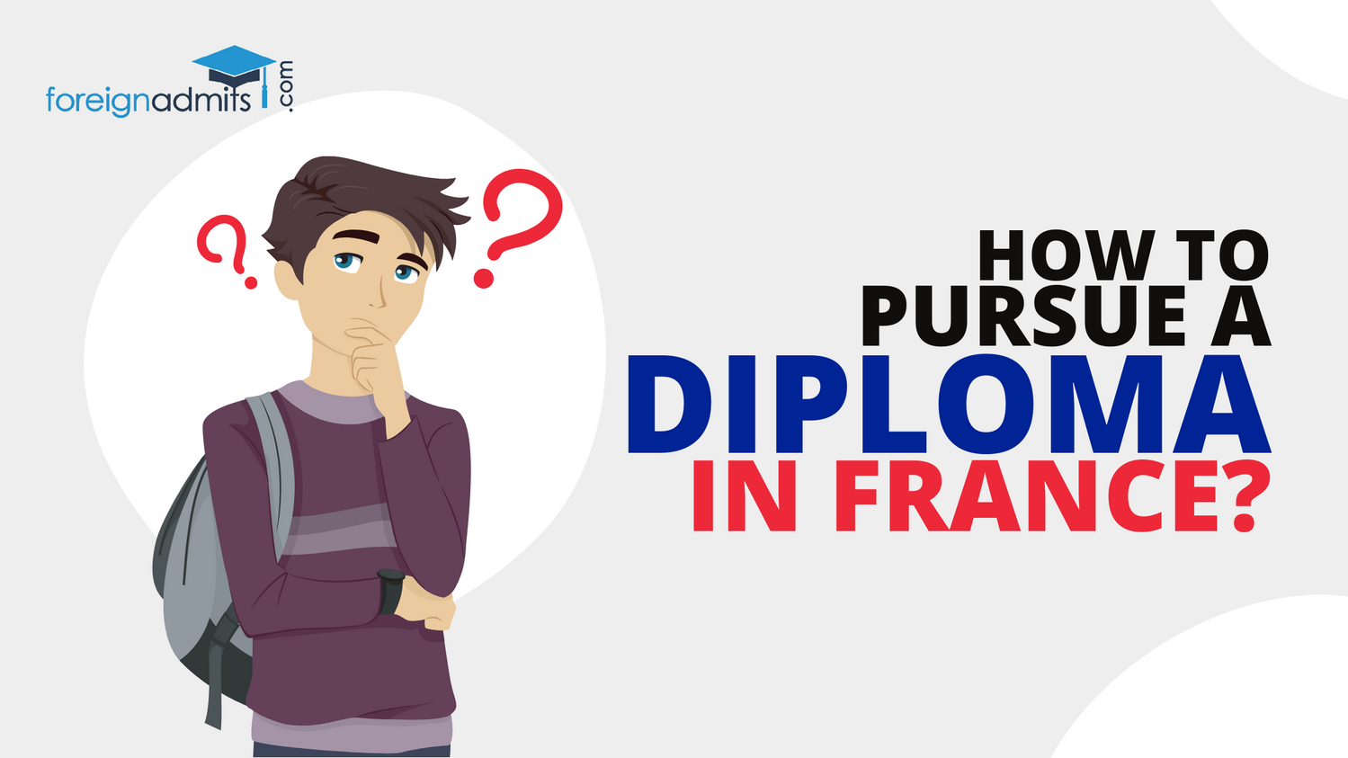 How To Pursue a Diploma In France