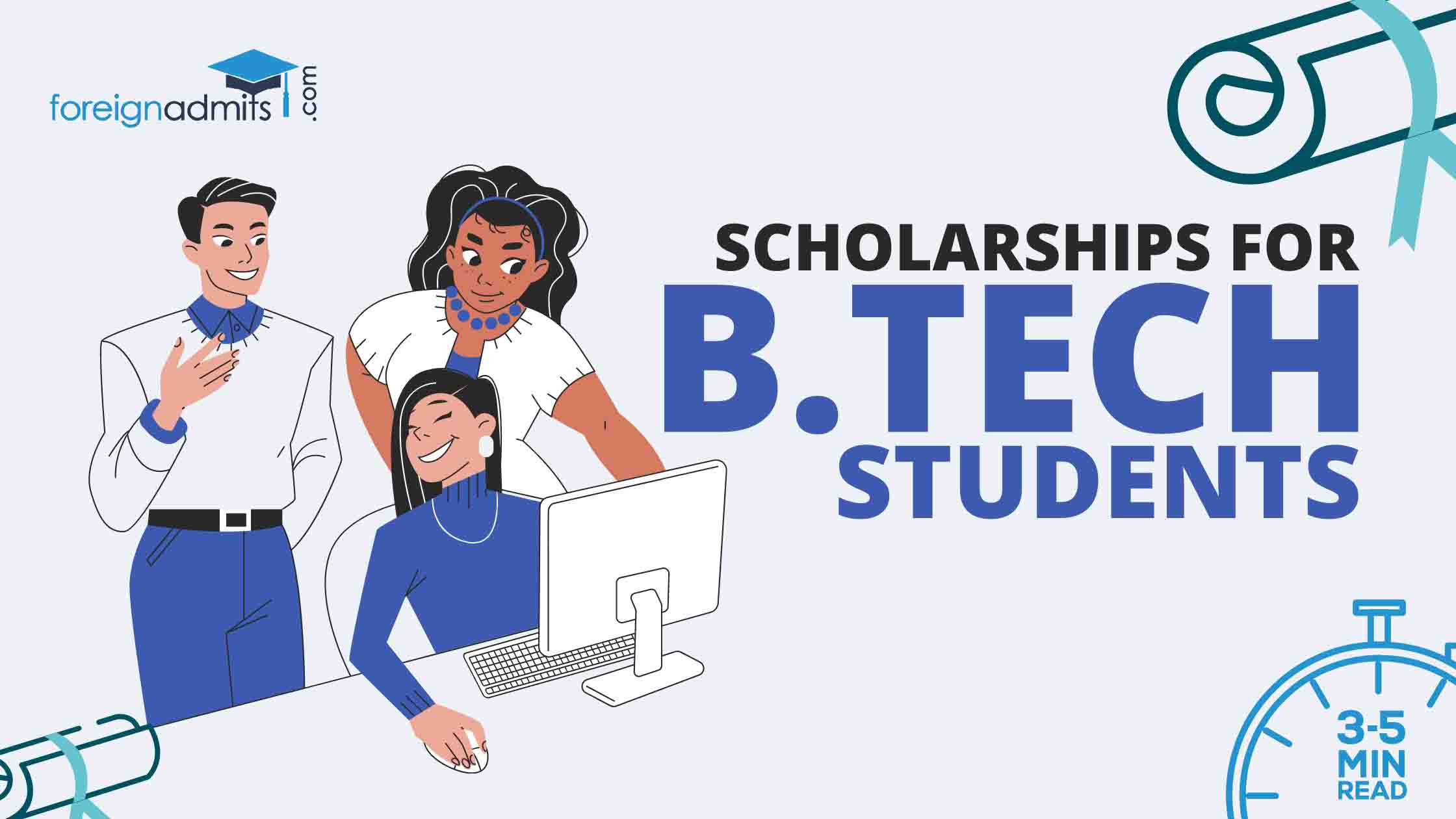 Scholarships For B.Tech StudentsScholarships For B.Tech Students