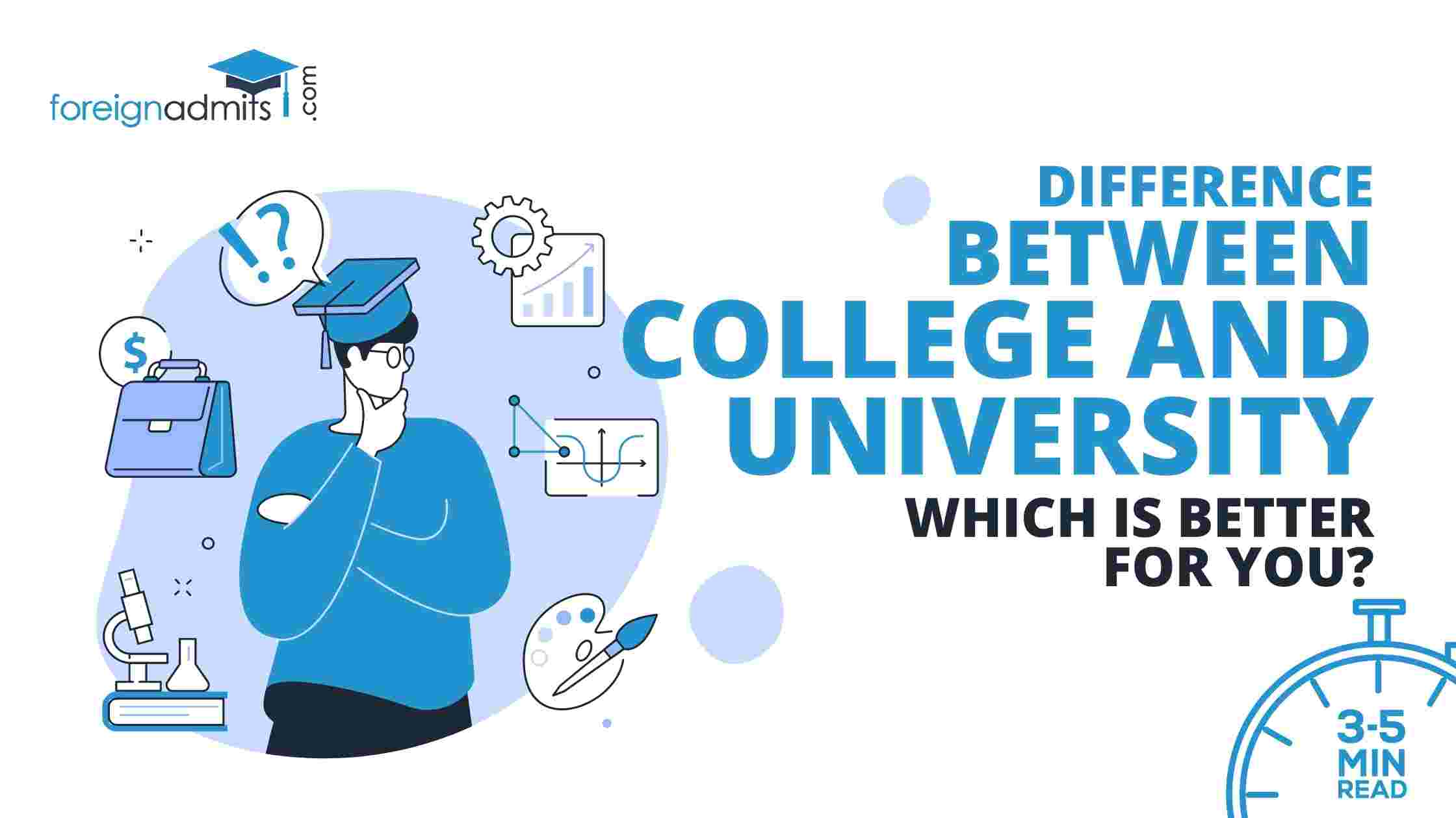 Difference between College and University: Which is better for you?