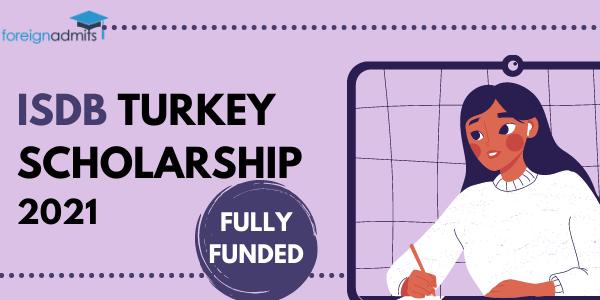 ISDB TURKEY SCHOLARSHIP 2021 FULLY FUNDED