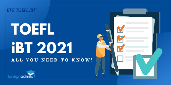 TOEFL iBT 2021 ALL YOU NEED TO KNOW