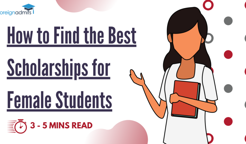 How to Find the Best Scholarships for Female Students