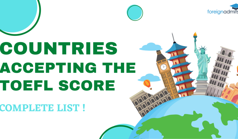 TOEFL Scores Accepting Countries List