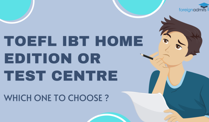 TOEFL iBT HOME EDITION OR TEST CENTRE WHICH ONE TO CHOOSE ?