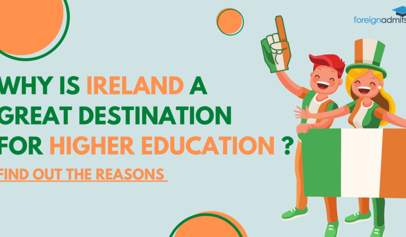 Why is Ireland a Great Destination for Higher Education?