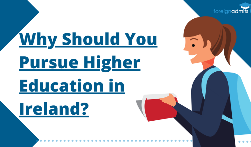 Why Should You Pursue Higher Education in Ireland?