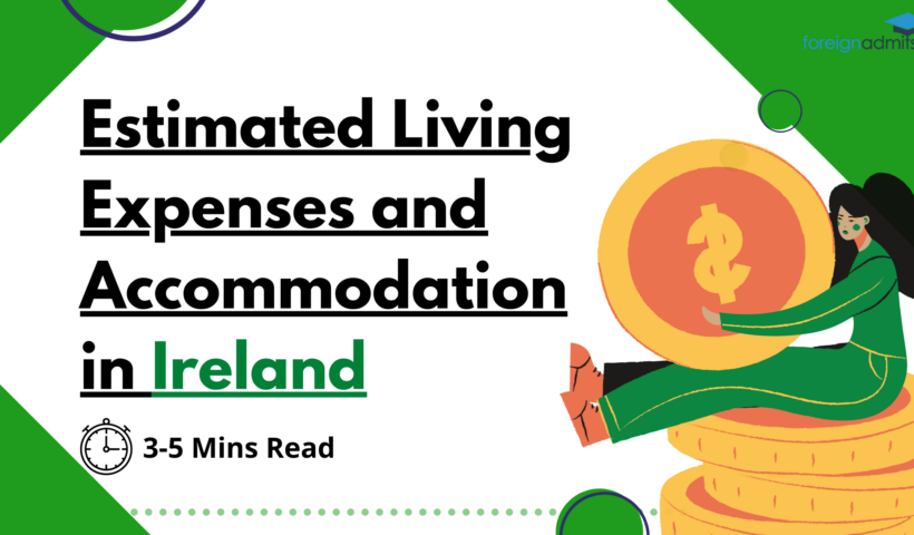Estimated Living Expenses and Accommodation in Ireland