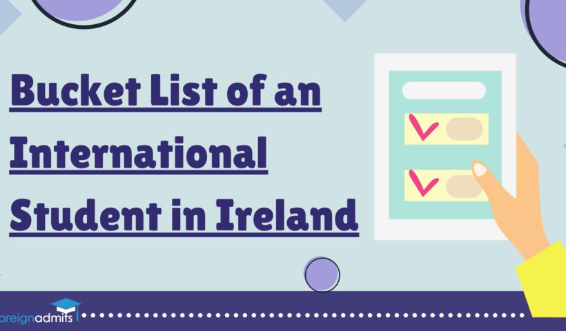 Bucket List of an International Student in Ireland