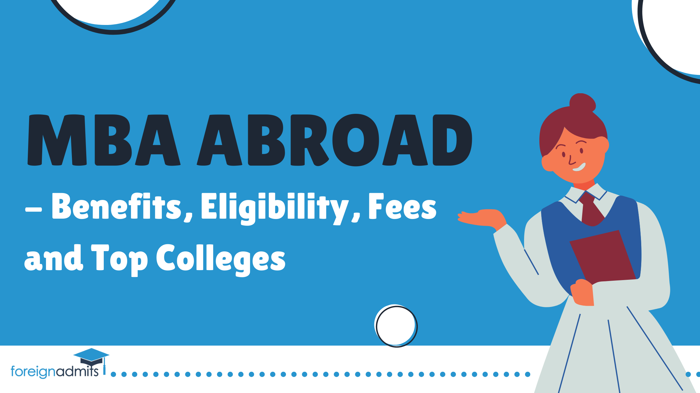 MBA Abroad - Benefits, Eligibility, Fees, and Top Colleges