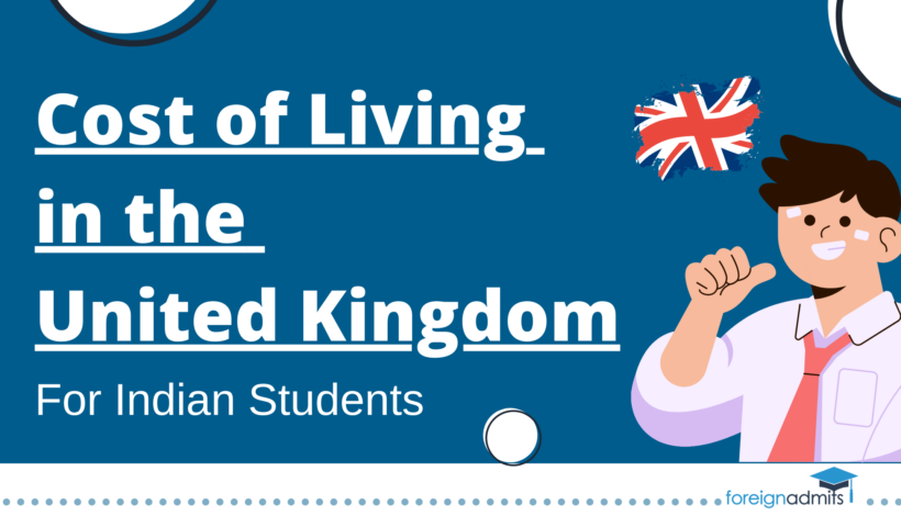 Cost of Living in the United Kingdom for Indian Students